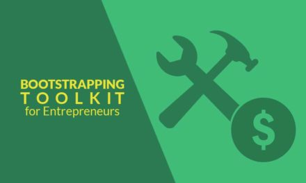 The Ultimate Bootstrapping Toolkit For Entrepreneurs