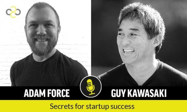 Guy Kawasaki: Secrets to Startup Success