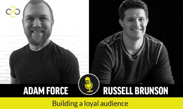 Russell Brunson: How to Build a Loyal Audience and Fund Yourself