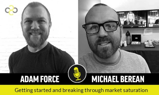 Interview with Michael Berean: Getting Started and Breaking Through  Market Saturation