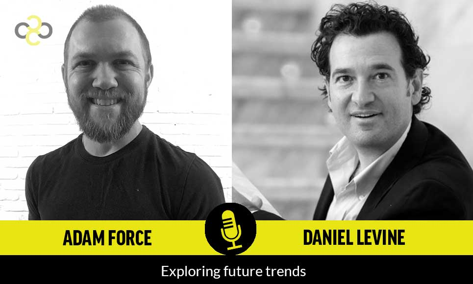 Interview with Daniel Levine: Exploring Future Trends That Every Entrepreneur Should Know
