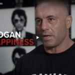 Hunting For Happiness: Joe Rogan's Pearls of Wisdom