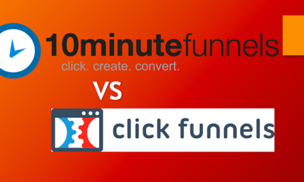 10 Minute Funnels vs Clickfunnels: The Battle of the Funnel Marketing Tools 2018!