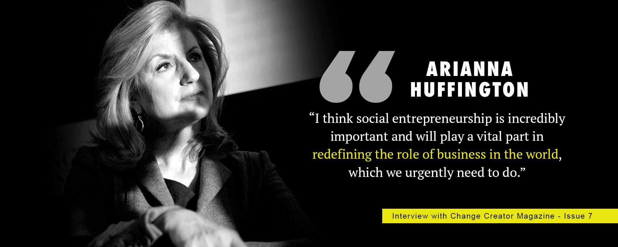 about change creator - arianna huffington