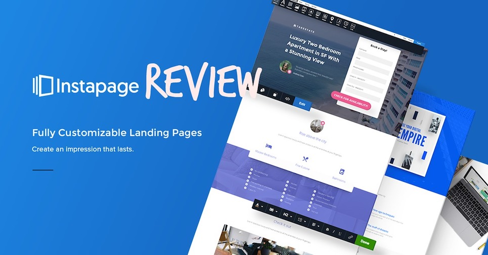 Instapage Review: Does This Landing Page Tool Live Up to The